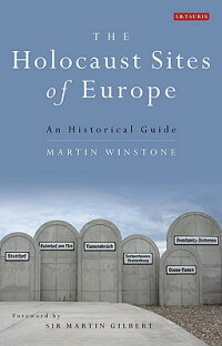 The_Holocaust_Sites_of_Europe��