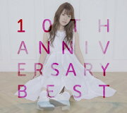 10th Anniversary Best (初回限定盤 3CD+DVD)