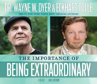 TheImportanceofBeingExtraordinary[WayneW.Dyer]