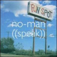 ��͢���ס�Speak[No-Man]