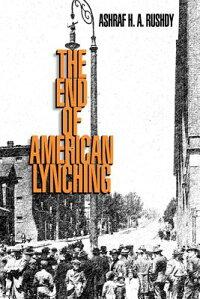 TheEndofAmericanLynching