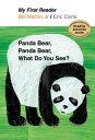 Panda Bear, Panda Bear, What Do You See PANDA BEAR PANDA BEAR WHAT DO (My First Reader (Hardcover)) Bill Martin