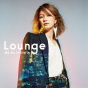 Lounge (CD+DVD) Do As Infinity
