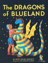 The Dragons of Blueland DRAGONS OF BLUELAND (My Father's Dragon Trilogy (Pb)) [ Ruth Stiles Gannett ]
