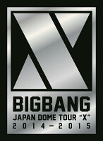 "BIGBANG JAPAN DOME TOUR 2014〜2015 ""X""-DELUXE EDITION-【初回生産限定】【DVD(3枚組)+LIVE CD(2枚組)+PHOTO BOOK】"