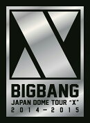 BIGBANG JAPAN DOME TOUR 2014��2015 ��X��-DELUXE EDITION-�ڽ����������ۡ�Blu-ray(2����)+LIVE CD(2����)+PHOT��