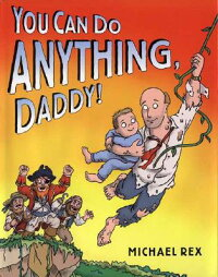 You_Can_Do_Anything��_Daddy��