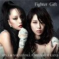 Fighter/Gift(��������CD+DVD)