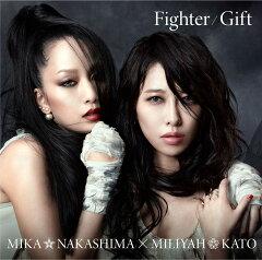 Fighter/Gift(初回限定盤CD+DVD)
