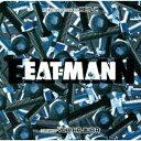EAT-MAN Image Soundtrack ACT-2 [ 梶浦由記 ]