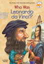 Who Was Leonardo Da Vinci WHO WAS LEONARDO DA VINCI (Who Was... ) Roberta Edwards