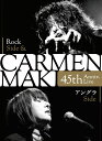 CARMEN MAKI 45th Anniv. Live ?Rock Side & アングラ