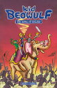 Kid Beowulf: The Song of Roland KID BEOWULF BOUND FOR SCHOOLS (Kid Beo...