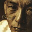 オリジナル・アルバム・コレクション22::TOUR [ 松山千春 ]