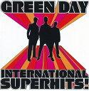 【輸入盤】INTERNATIONAL SUPERHITS! [ GREEN DAY ]