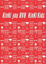 KinKi you DVD [ KinKi Kids ]
