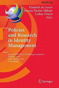PoliciesandResearchinIdentityManagement:SecondIfipWg11.6WorkingConference,Idman2010,Os