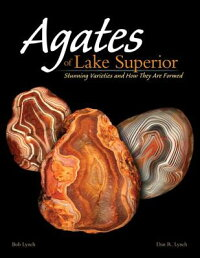 AgatesofLakeSuperior:StunningVarietiesandHowTheyAreFormed