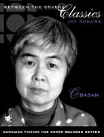a literary analysis of obasan by joy kogawa I'd never heard of this book before having to read it for the intro to literature class joy kogawa was born in obasan kogawa has worked to educate.