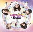 ミチノセカイヘ/オドルココロ (初回限定盤) [ Dancing Dolls ]