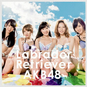ラブラドール・レトリバー(TypeA 初回限定盤 CD+DVD) [ AKB48 ]