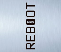 REBOOT (豪華盤 3CD+2DVD) [ <strong>THE</strong> <strong>RAMPAGE</strong> <strong>from</strong> <strong>EXILE</strong> <strong>TRIBE</strong> ]