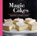 樂天商城 - Magic Cakes: Easy-Mix Batters That Transform Into Amazing Layered Cakes! MAGIC CAKES [ Kathleen Royal Phillips ]