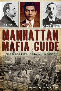 ManhattanMafiaGuide:Headquarters,HitsandHideouts