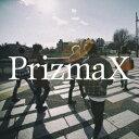 Gradually [ PrizmaX ]