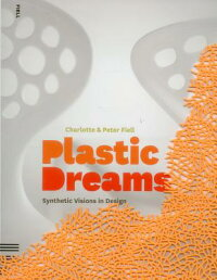 Plastic_Dreams��_Synthetic_Visi