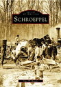 Schroeppel SCHROEPPEL (Images of America (Arcadia Publishing))