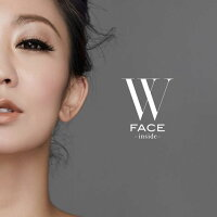 W FACE 〜 inside 〜 (CD+DVD+スマプラ)