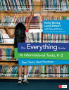 The Everything Guide to Informational Texts, K-2: Best Texts, Best Pra...