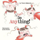 I Can't Do Anything I CANT DO ANYTHING [ Thierry Robberecht ]