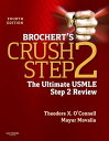 Brochert's Crush Step 2: The Ultimate USMLE St