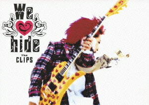 We Love hide -The CLIPS- [ hide ]