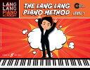 【輸入楽譜】ラン・ラン: ラン・ラン・ピアノ・アカデミー: ラン・ラン・ピアノ・メソッド Level