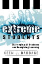 Extreme Students: Challenging All Students and Energizing Le...