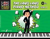 【輸入楽譜】ラン・ラン: ラン・ラン・ピアノ・アカデミー: ラン・ラン・ピアノ・メソッド Level 2(オンライン・オーディオ・アクセスコード付)