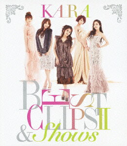 KARA BEST CLIPS 2 & SHOWS【初回限定生産】【Blu-ray】 [ …...:book:15709613