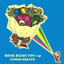 ROCK BLESS YOU e.p