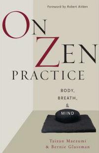 On_Zen_Practice��_Body��_Breath��
