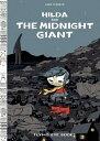 Hilda and the Midnight Giant: Book 2 HILDA & THE MIDNIGHT GIANT (Hildafolk)