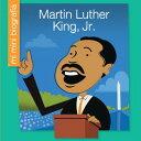Martin Luther King, Jr. = Martin Luther King, Jr. SPA-MARTIN LUTHER KING JR (Mi Mini Biografía (My Itty-Bitty Bio): My E..
