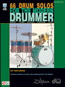 66 Drum Solos for the Modern Drummer: Rock, Funk, Blues, Fusion, Jazz  66 DRUM SOLOS FOR MODERN-W/DVD