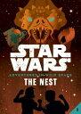 Book 3: The Nest BK 3 THE NEST (Star Wars: Adventures in Wild Space)
