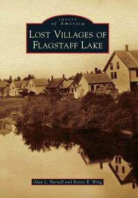 Lost_Villages_of_Flagstaff_Lak