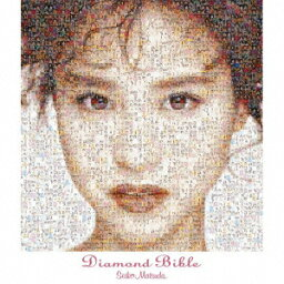 Diamond Bible(4CD) [ <strong>松田聖子</strong> ]