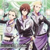 THE IDOLM@STER SideM ST@RTING LINE 01 Jupiter [ Jupiter ]