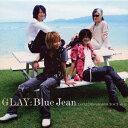 Blue Jean [ GLAY ]